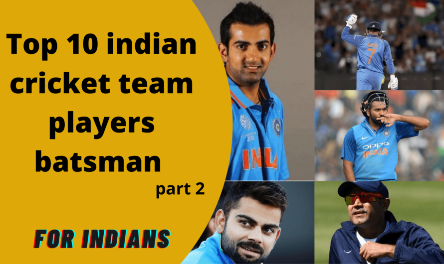 Top 10 indian cricket team players batsman part 2