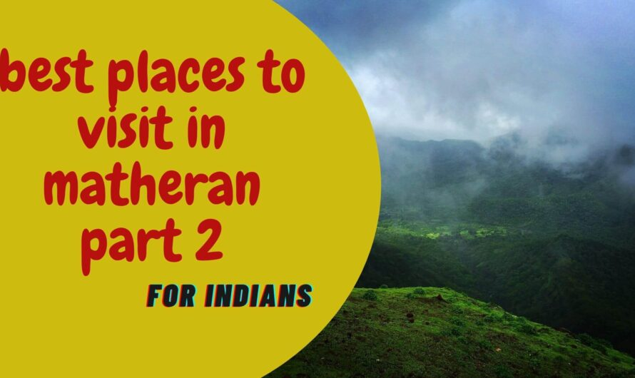 Best places to visit in matheran in winter part 2
