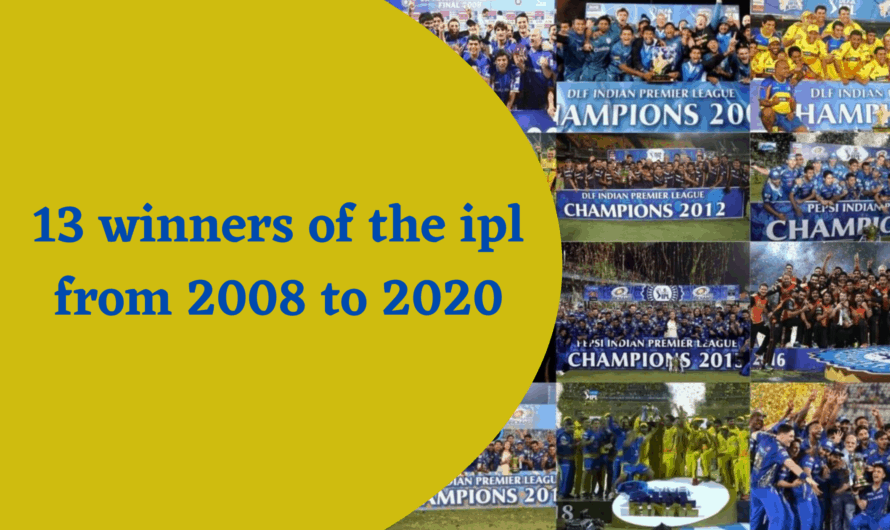 13 winners of the ipl from 2008 to 2020