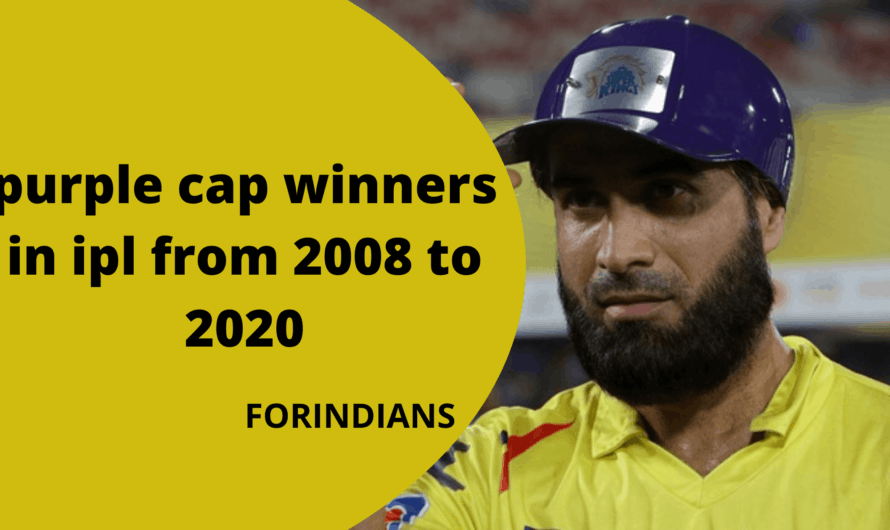 purple cap winners in ipl from 2008 to 2020
