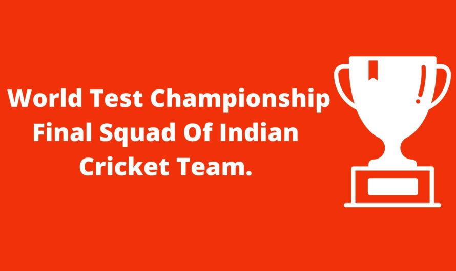 World test championship final squad of Indian cricket team.